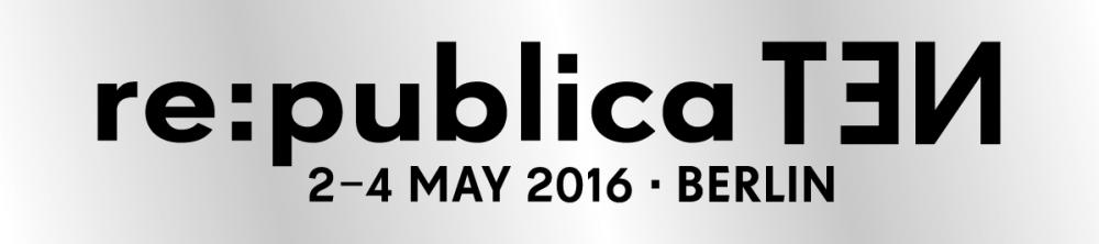 Zur re:publica : Politik als Partner der Digitalisierung